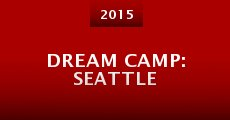 Película Dream Camp: Seattle