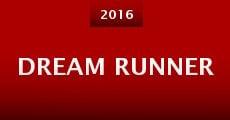 Dream Runner (2016) stream