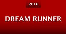 Película Dream Runner