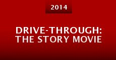 Película Drive-Through: The Story Movie