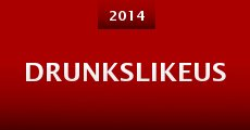 Película DrunksLikeUs