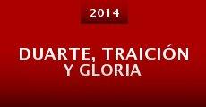 Película Duarte, traición y gloria
