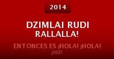 Película Dzimlai Rudi Rallalla!