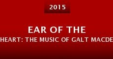 Ear of the Heart: The Music of Galt MacDermot/The Galt Project