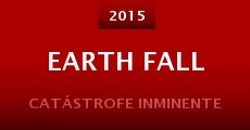 Earth Fall (2014) stream