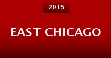 Película East Chicago