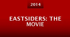 Eastsiders: The Movie (2014) stream