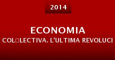 Economia col·lectiva. L'ultima revolució d'Europa (2014)