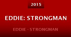 Película Eddie: Strongman