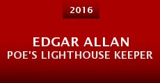 Edgar Allan Poe's Lighthouse Keeper (2015) stream