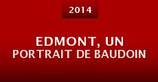 Película Edmont, Un Portrait De Baudoin