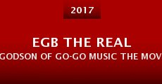 Película EGB the Real Godson of Go-Go Music the Movie