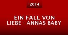 Película Ein Fall von Liebe - Annas Baby