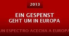 Película Ein Gespenst geht um in Europa