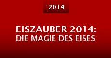 Película Eiszauber 2014: Die Magie des Eises