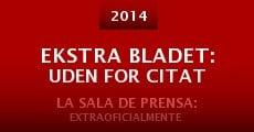 Película Ekstra Bladet: Uden for citat