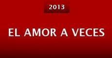 El amor a veces (2013)