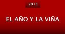 El Año y la Viña (2013) stream