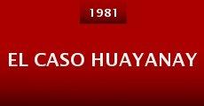 Película El caso Huayanay
