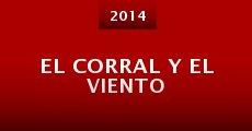 El corral y el viento (2014) stream