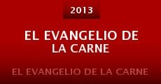 El evangelio de la carne (2013)