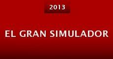 El gran simulador (2013) stream