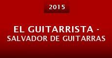 Película El Guitarrista - Salvador de Guitarras