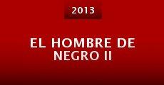 El Hombre de Negro II (2014) stream