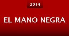El Mano Negra (2014) stream