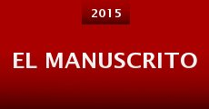 Película El manuscrito