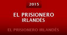 Película El Prisionero Irlandés