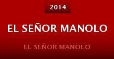 El Señor Manolo