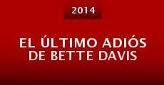 El último adiós de Bette Davis (2014) stream