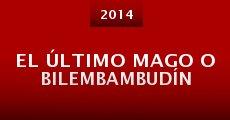 Película El último mago o Bilembambudín