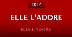 Ver película Elle l'adore