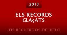Els records glaçats (2013)
