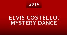 Película Elvis Costello: Mystery Dance