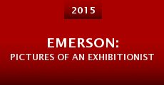 Película Emerson: Pictures of an Exhibitionist