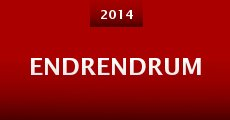 Endrendrum (2014)