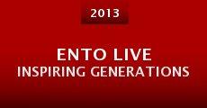 Película Ento Live Inspiring Generations