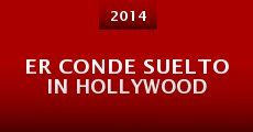Er Conde Suelto In Hollywood (2014)