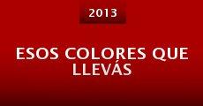 Esos colores que llevás (2013)
