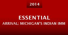 Película Essential Arrival: Michigan's Indian Immigrants in the 21st Century