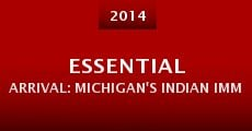 Essential Arrival: Michigan's Indian Immigrants in the 21st Century (2014)