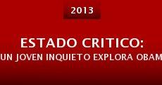 Estado Critico: Un Joven Inquieto Explora Obamacare (2013) stream