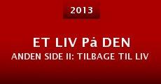 Et liv på den anden side II: Tilbage til livet på den første side (2013)