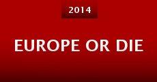 Película Europe or Die
