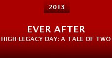 Película Ever After High-Legacy Day: A Tale of Two Tales