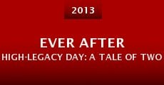Ever After High-Legacy Day: A Tale of Two Tales (2013)