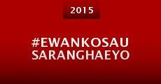 Película #Ewankosau saranghaeyo